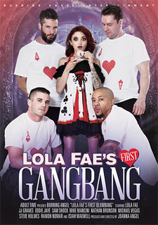 Lola Fae - First Gangbang