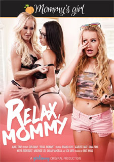Relax, Mommy!